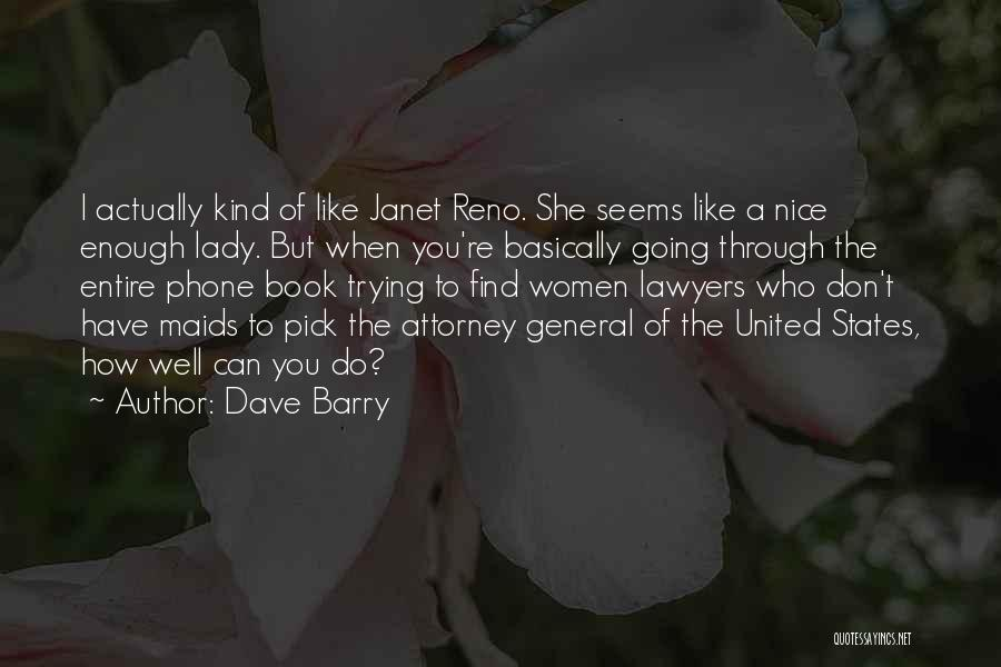 Trying To Find You Quotes By Dave Barry