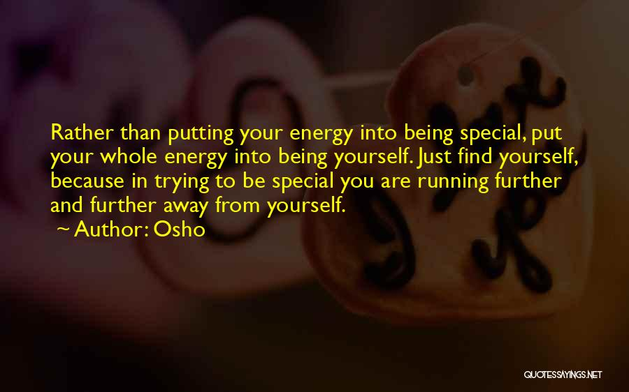 Trying To Find You Quotes By Osho