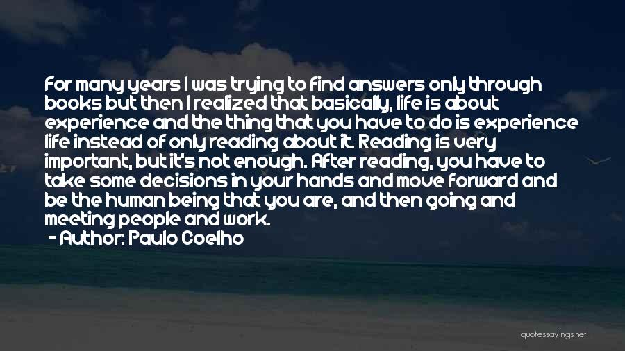 Trying To Find You Quotes By Paulo Coelho