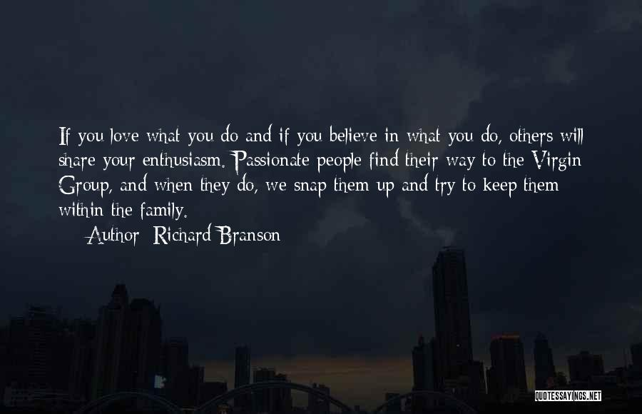 Trying To Find You Quotes By Richard Branson