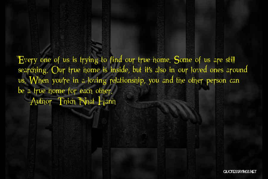 Trying To Find You Quotes By Thich Nhat Hanh
