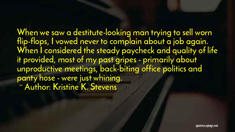 Trying To Get Your Man Back Quotes By Kristine K. Stevens