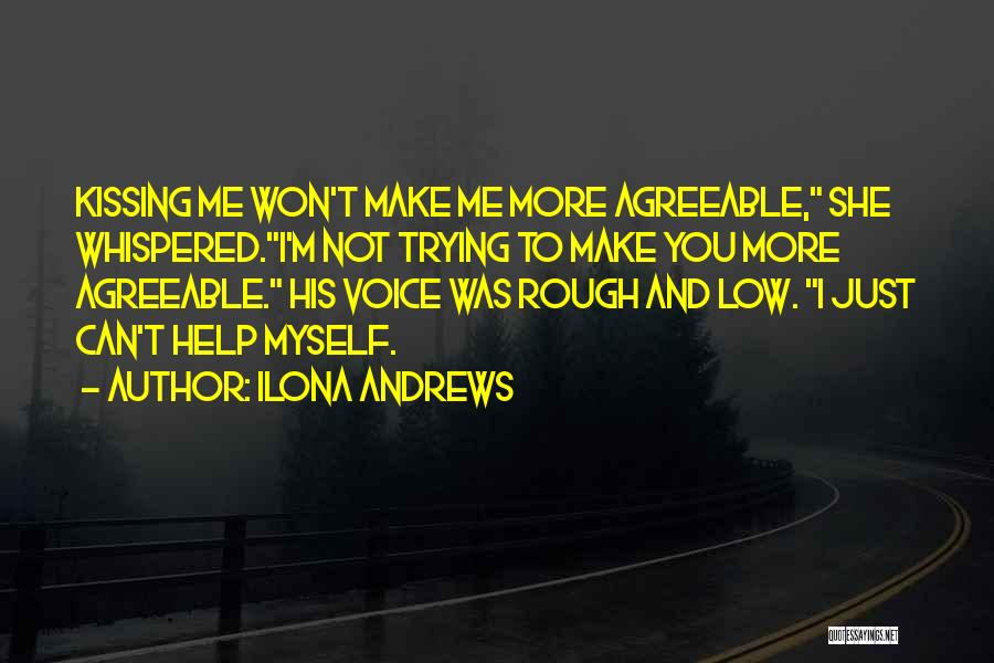 Trying To Help You Quotes By Ilona Andrews