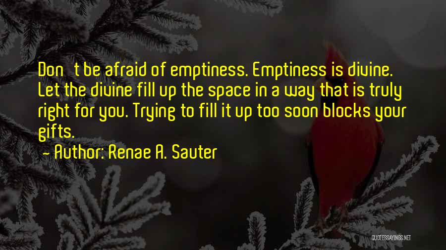 Trying To Help You Quotes By Renae A. Sauter