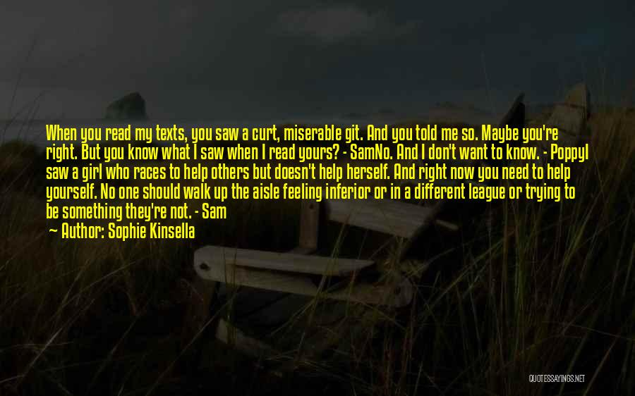 Trying To Help You Quotes By Sophie Kinsella