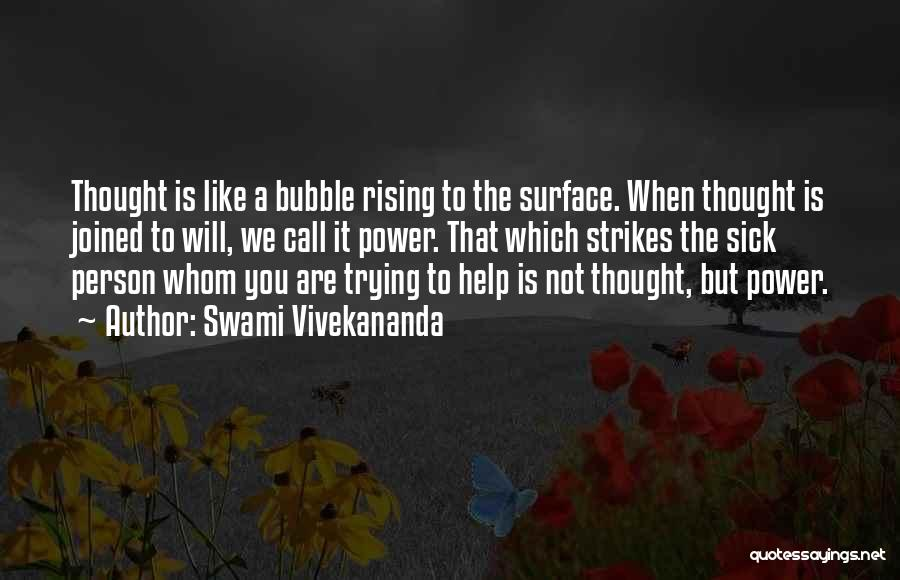 Trying To Help You Quotes By Swami Vivekananda