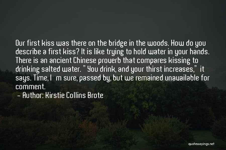 Trying To Hold Onto Love Quotes By Kirstie Collins Brote