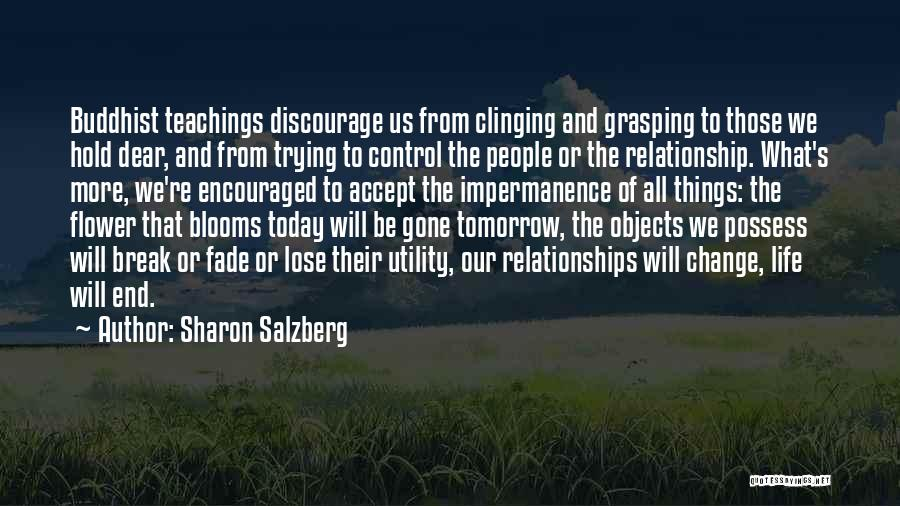 Trying To Hold Onto Love Quotes By Sharon Salzberg
