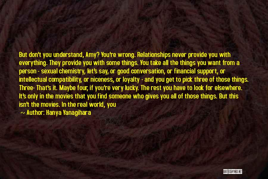 Trying To Keep Someone In Your Life Quotes By Hanya Yanagihara