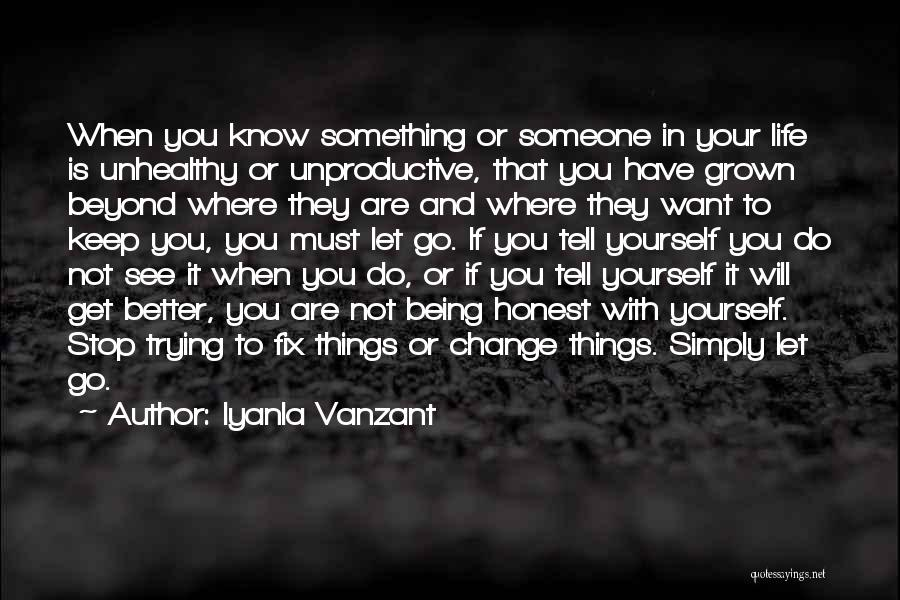 Trying To Keep Someone In Your Life Quotes By Iyanla Vanzant