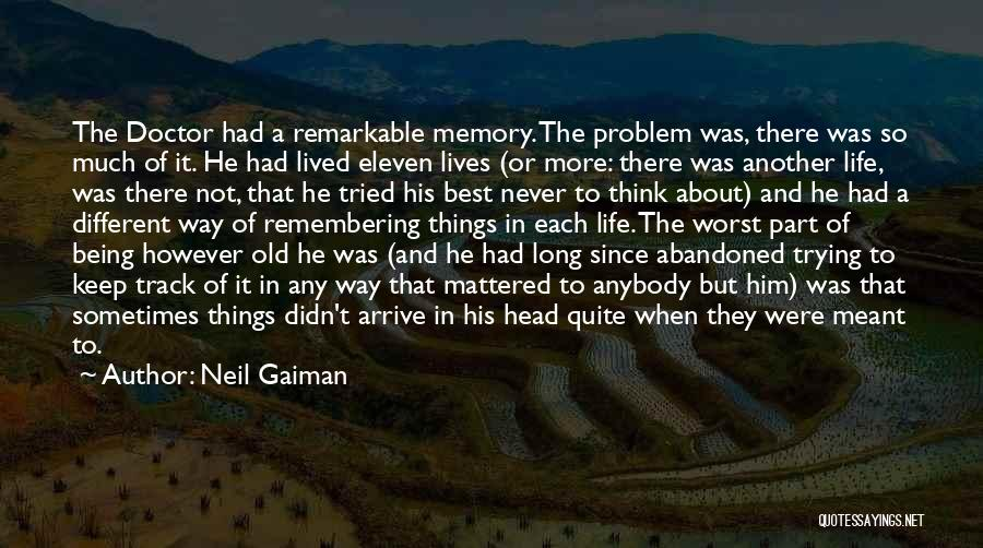 Trying To Keep Someone In Your Life Quotes By Neil Gaiman