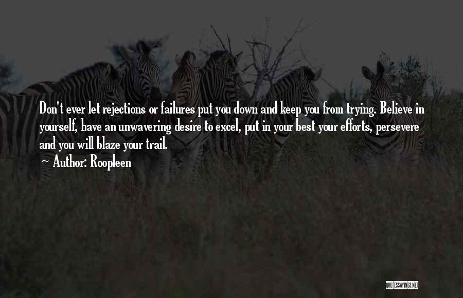 Trying To Keep Someone In Your Life Quotes By Roopleen