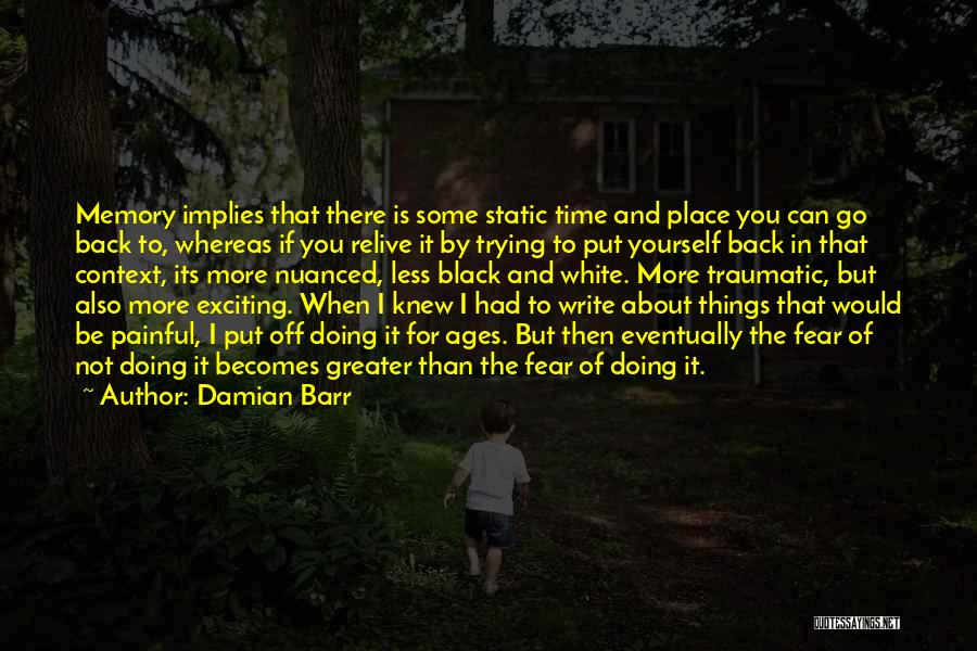 Trying To Relive The Past Quotes By Damian Barr