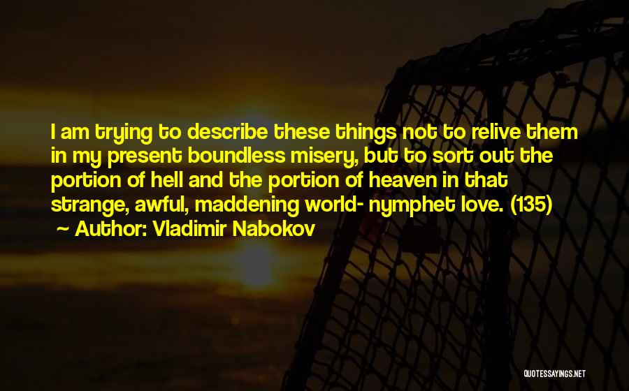 Trying To Relive The Past Quotes By Vladimir Nabokov