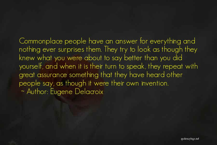 Trying To Say Something Quotes By Eugene Delacroix