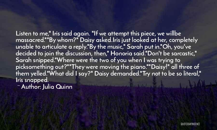 Trying To Say Something Quotes By Julia Quinn