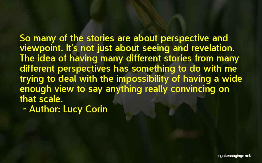 Trying To Say Something Quotes By Lucy Corin