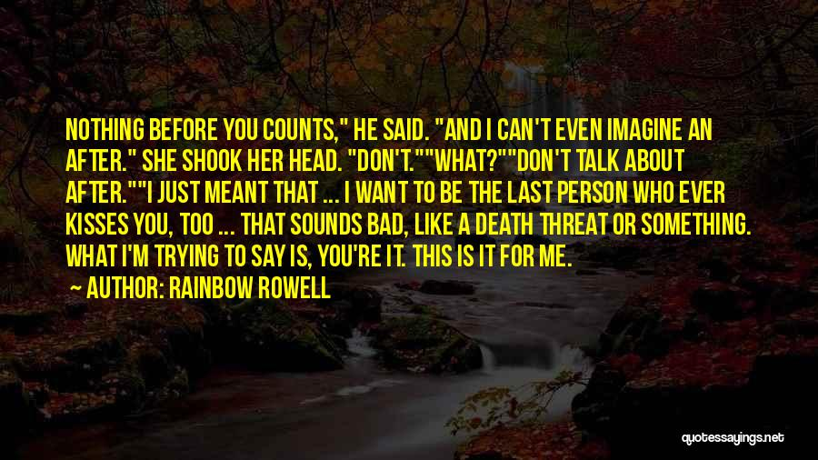 Trying To Say Something Quotes By Rainbow Rowell