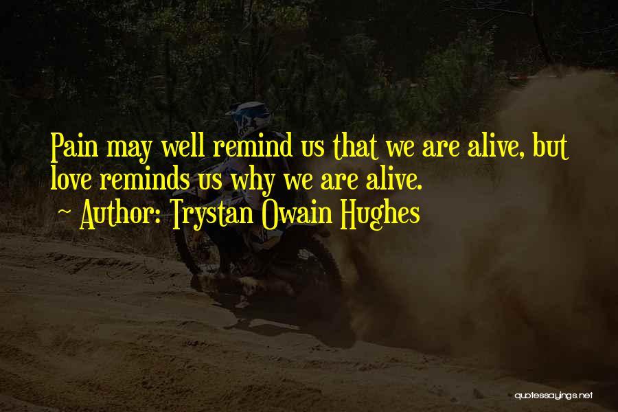 Trystan Owain Hughes Quotes 2194779