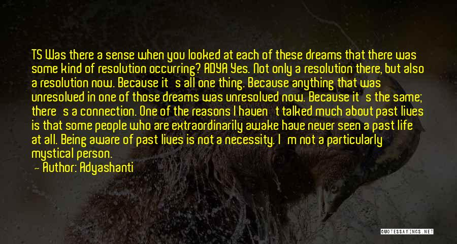 Ts Quotes By Adyashanti