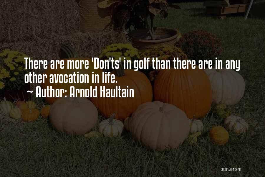 Ts Quotes By Arnold Haultain
