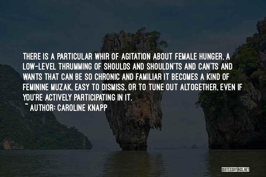 Ts Quotes By Caroline Knapp
