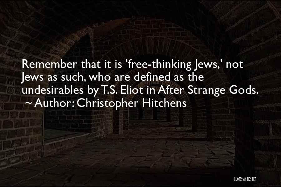 Ts Quotes By Christopher Hitchens