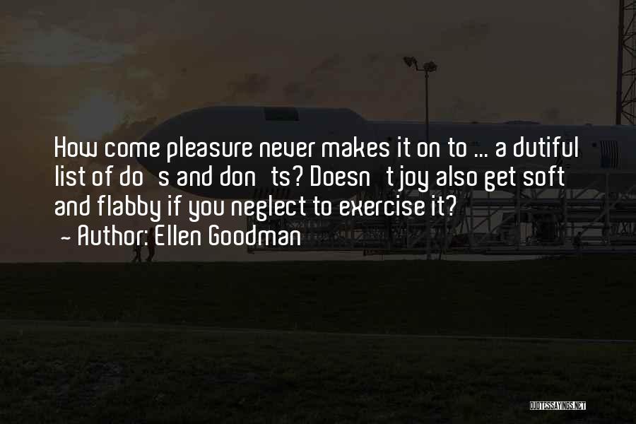 Ts Quotes By Ellen Goodman