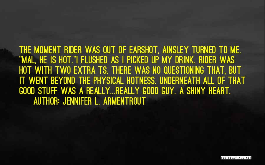 Ts Quotes By Jennifer L. Armentrout