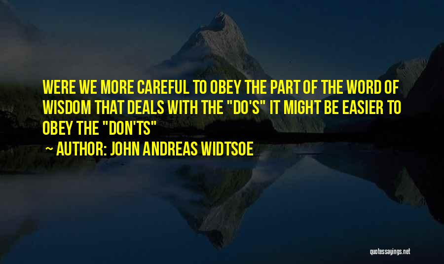 Ts Quotes By John Andreas Widtsoe