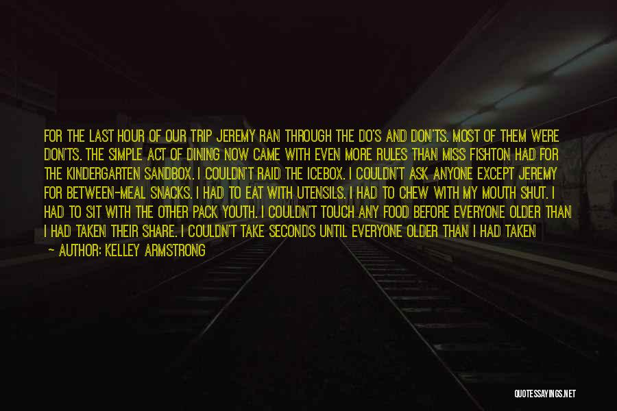 Ts Quotes By Kelley Armstrong
