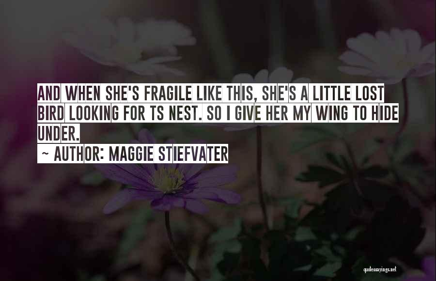 Ts Quotes By Maggie Stiefvater