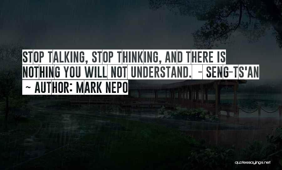Ts Quotes By Mark Nepo