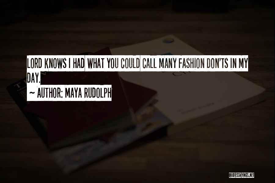 Ts Quotes By Maya Rudolph