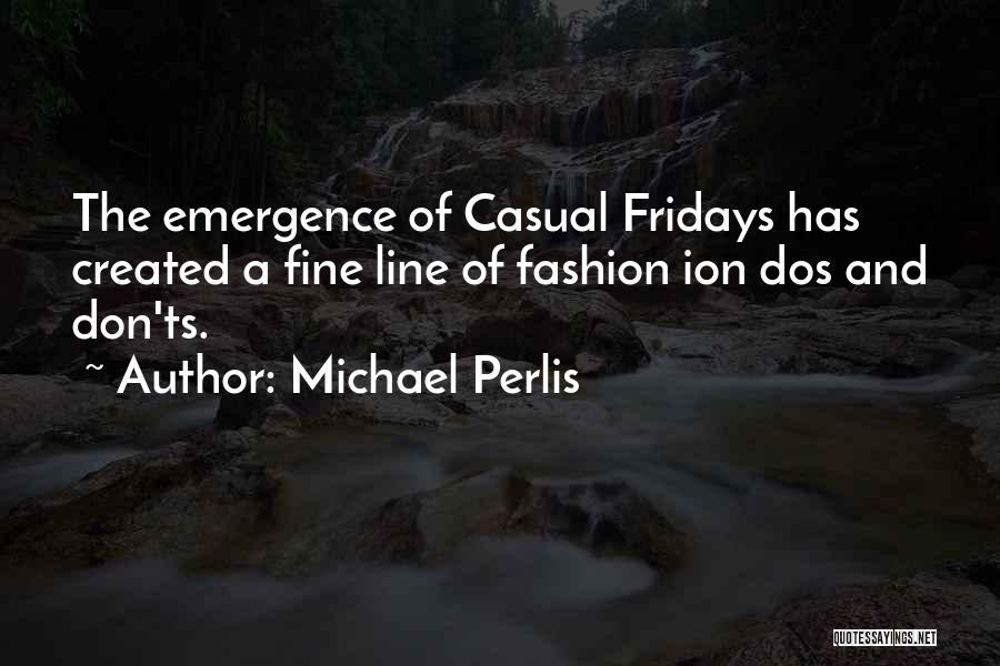 Ts Quotes By Michael Perlis