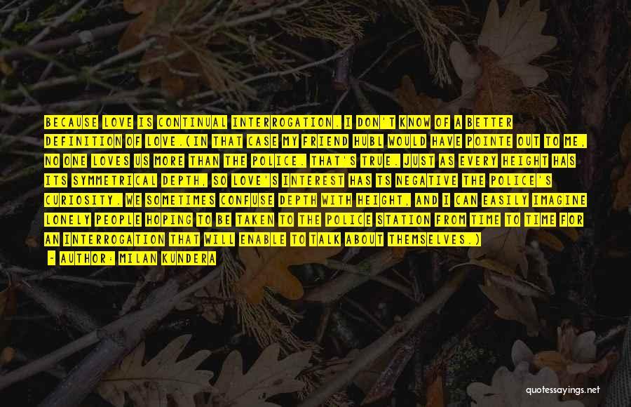Ts Quotes By Milan Kundera