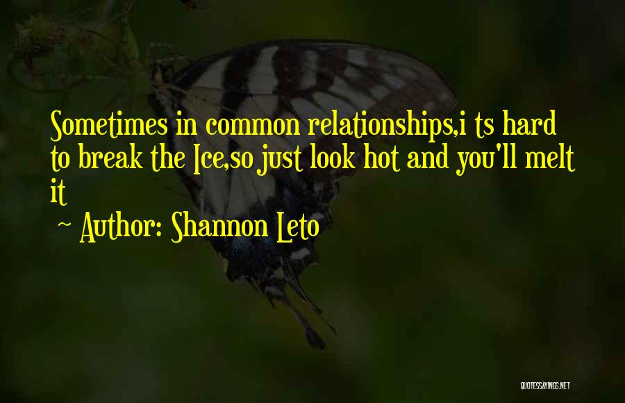 Ts Quotes By Shannon Leto