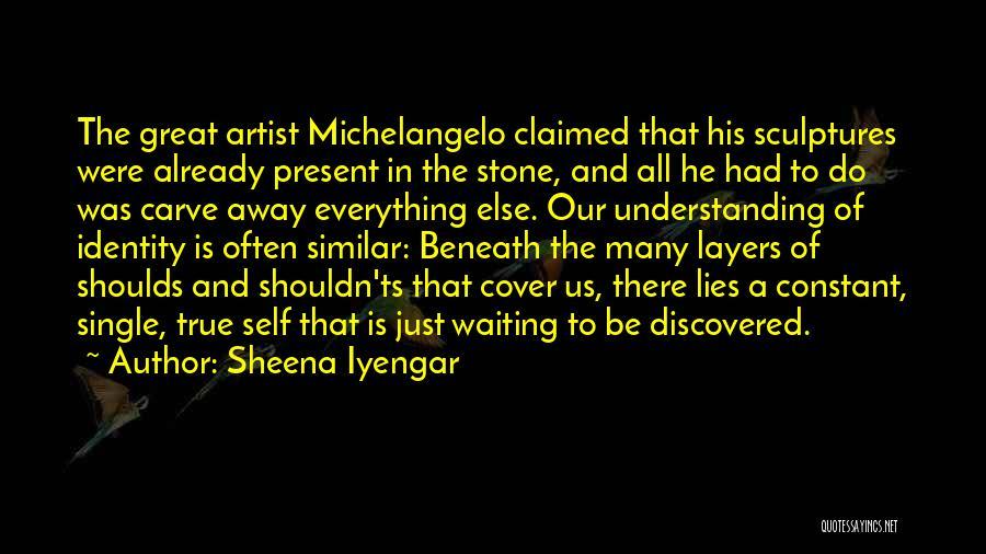 Ts Quotes By Sheena Iyengar