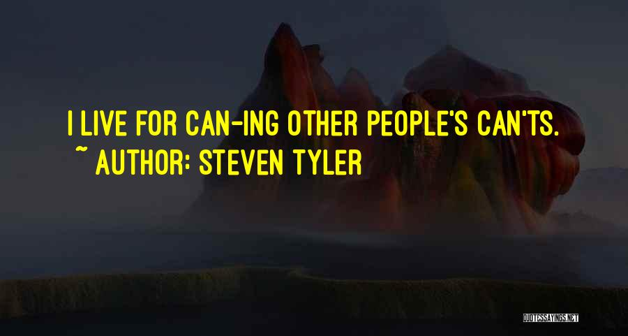 Ts Quotes By Steven Tyler