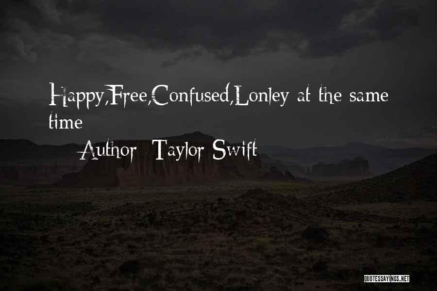Ts Quotes By Taylor Swift
