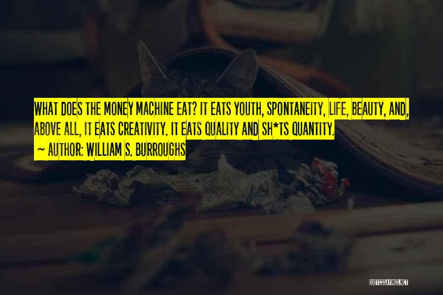 Ts Quotes By William S. Burroughs