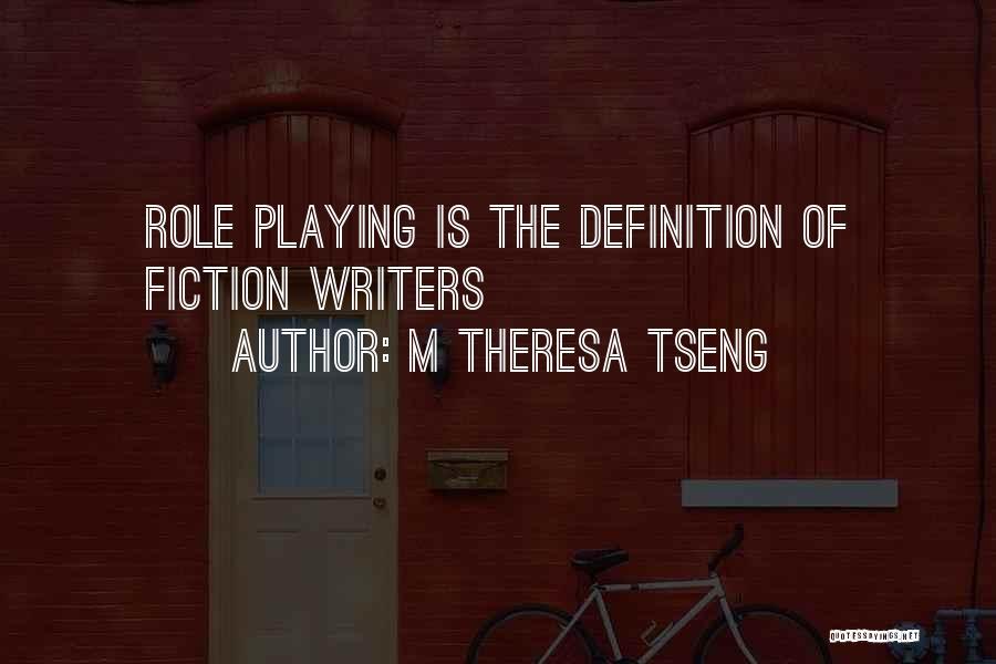 Tseng Quotes By M Theresa Tseng