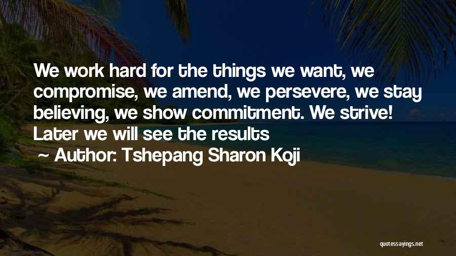 Tshepang Sharon Koji Quotes 1404435