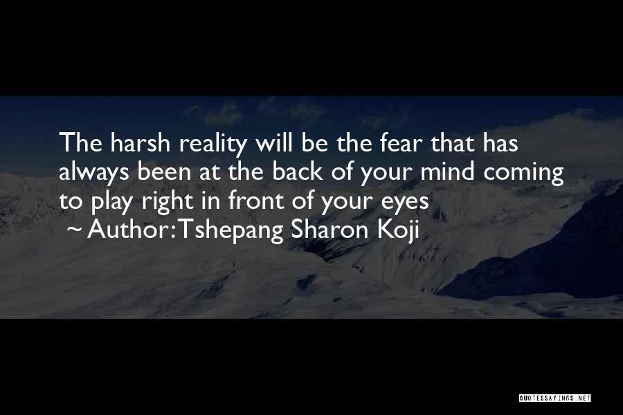 Tshepang Sharon Koji Quotes 2132269