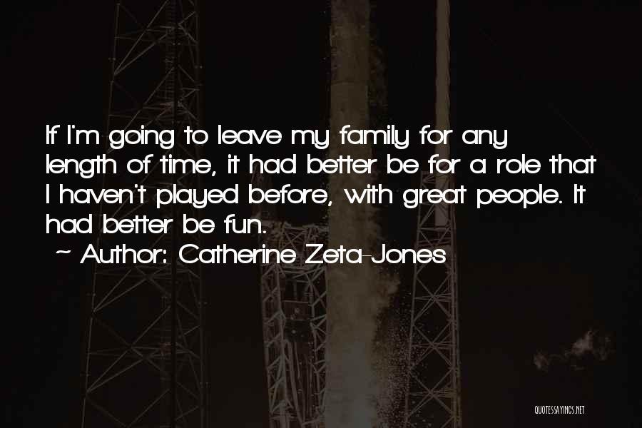 Tsundere Love Quotes By Catherine Zeta-Jones