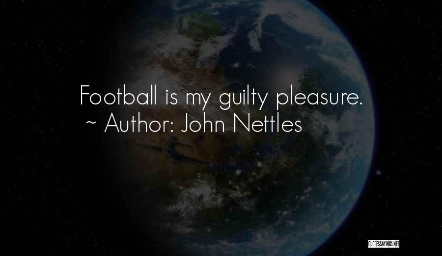 Tsundere Love Quotes By John Nettles