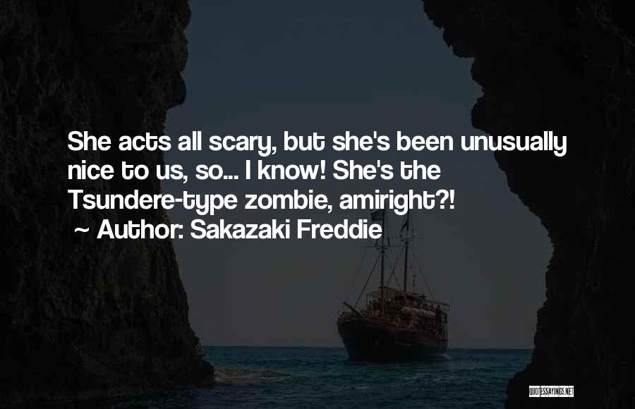 Tsundere Quotes By Sakazaki Freddie