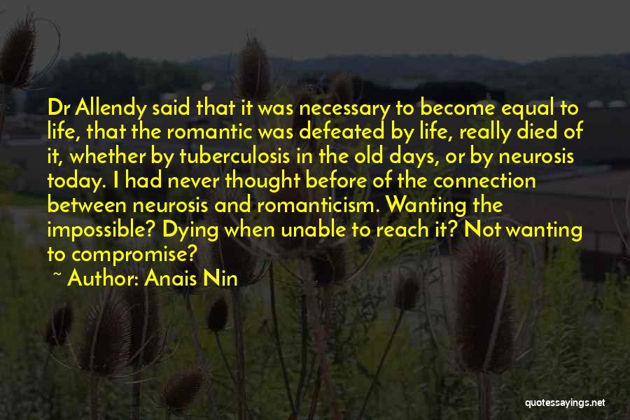 Tuberculosis Quotes By Anais Nin