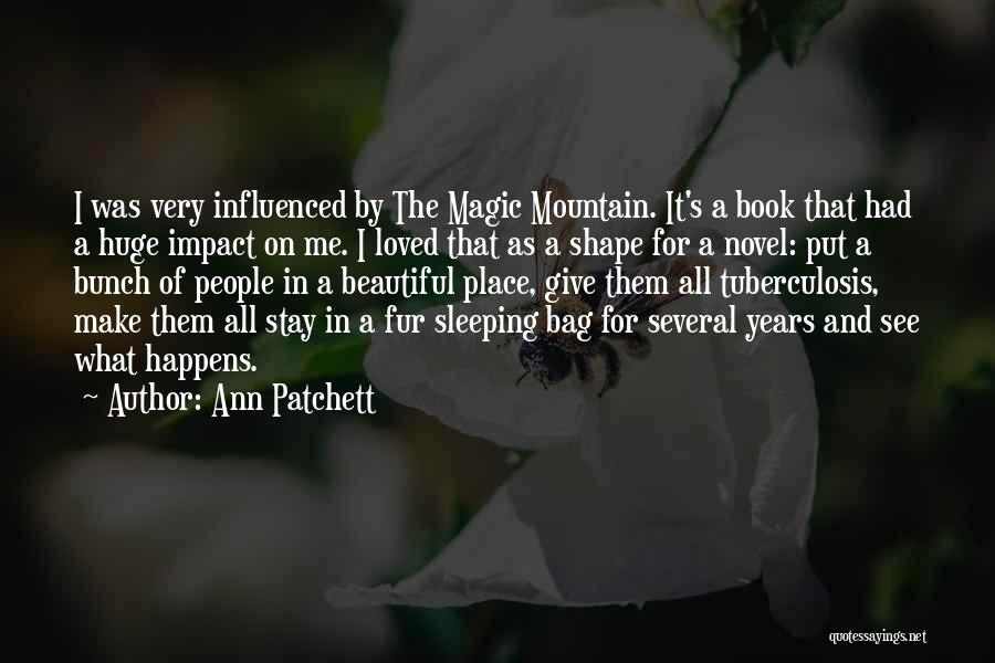Tuberculosis Quotes By Ann Patchett