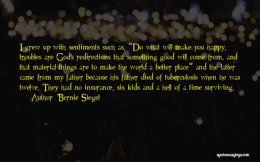 Tuberculosis Quotes By Bernie Siegel